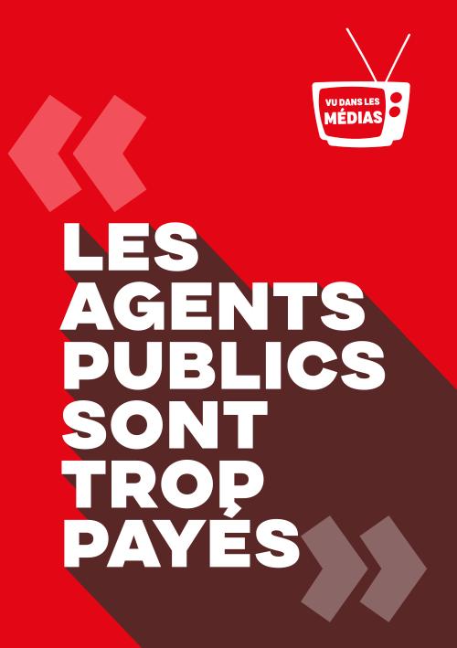 Flyer : Les agents publics sont trop payés